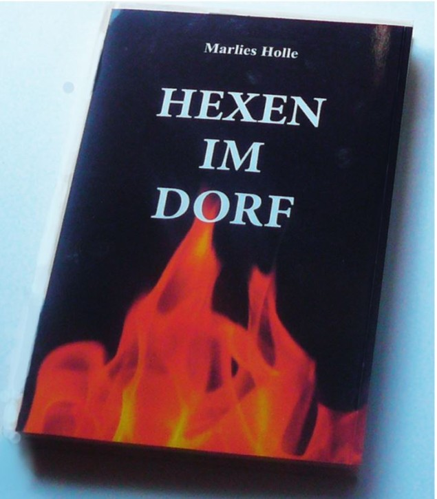 Hexen im Dorf von Marlies Holle, 2021